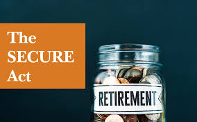 Retirement Planning - The Secure Act